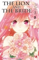 The Lion and the Bride - Chapter 2 ebook by Mika Sakurano