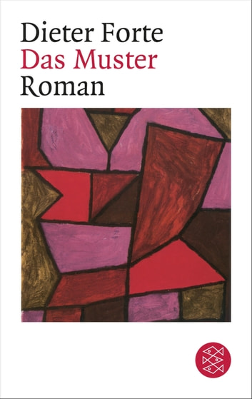 Das Muster - Roman ebook by Dieter Forte