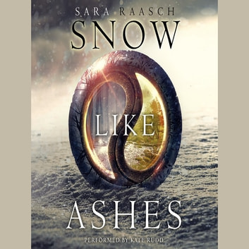 Snow Like Ashes audiobook by Sara Raasch