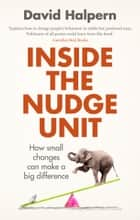 Inside the Nudge Unit ebook by David Halpern
