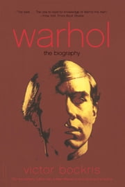 Warhol - The Biography ebook by Victor Bockris