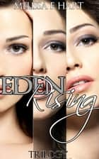 Eden Rising (Trilogy Bundle) ebook by Melissa F. Hart