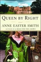Queen By Right - A Novel ebook by