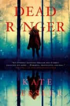 Dead Ringer ebook by Kate Kessler