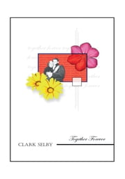 Together Forever ebook by Clark Selby