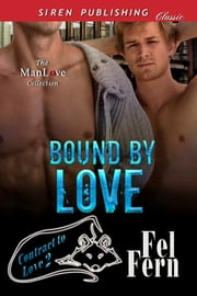 Bound by Love ebook by Fel Fern