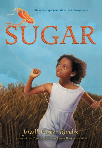 Sugar ebook by Jewell Parker Rhodes