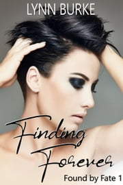 Finding Forever ebook by Lynn Burke