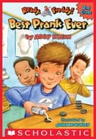 Best Prank Ever (Ready, Freddy! 2nd Grade #4) ebook by Abby Klein, John McKinley