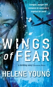 Wings of Fear ebook by Helene Young