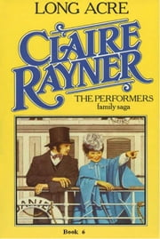 Long Acre (Book 6 of The Performers) ebook by Claire Rayner