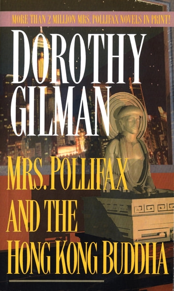 Mrs. Pollifax and the Hong Kong Buddha ebook by Dorothy Gilman