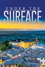Under the Surface ebook by Nell Jones/Penny Stewart