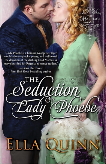 The Seduction of Lady Phoebe ebook by Ella Quinn
