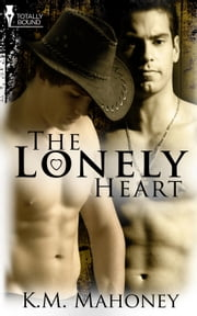 The Lonely Heart ebook by KM Mahoney
