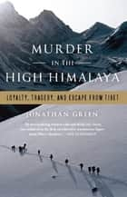 Murder in the High Himalaya ebook by Jonathan Green