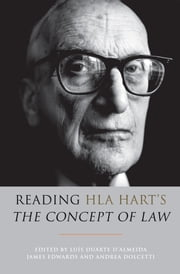 Reading HLA Hart's 'The Concept of Law' ebook by Luís Duarte d'Almeida,James Edwards,Andrea Dolcetti