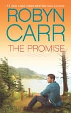 The Promise (Thunder Point, Book 5) ebook by Robyn Carr