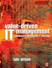 Value-Driven IT Management ebook by Iain Aitken