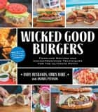 Wicked Good Burgers ebook by Andy Husbands,Chris Hart,Pyenson
