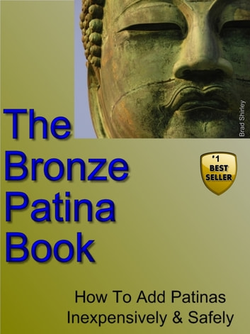 The Bronze Patina Book ebook by Brad Shirley