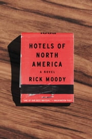 Hotels of North America ebook by Rick Moody