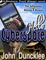 Hello Cyberspace ebook by John Duncklee