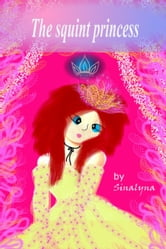 The squint princess ebook by Sinalyna