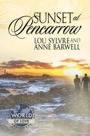 Sunset at Pencarrow ebook by Lou Sylvre,Anne Barwell