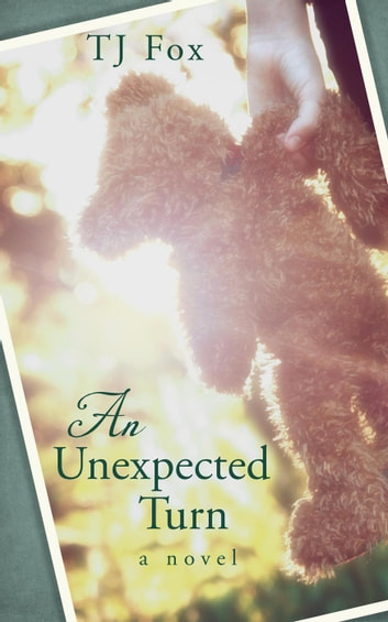 An Unexpected Turn ebook by TJ Fox
