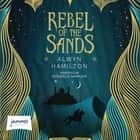 Rebel of the Sands audiobook by Alwyn Hamilton
