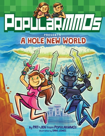 PopularMMOs Presents A Hole New World ebook by PopularMMOs