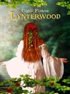GoldenWorld Lynterwood ebook by Connie Furnari