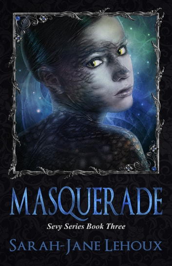 Masquerade ebook by Sarah-Jane Lehoux