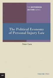 The Political Economy of Personal Injury Law ebook by Cane, Peter