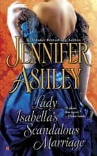 Lady Isabella's Scandalous Marriage ebook by