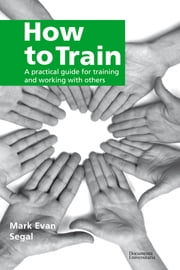How to Train ebook by Mark Segal