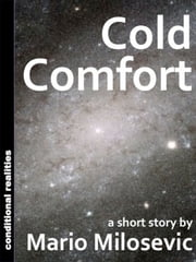 Cold Comfort ebook by Mario Milosevic