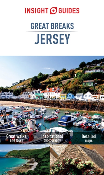 Insight Guides Great Breaks Jersey ebook by Insight Guides