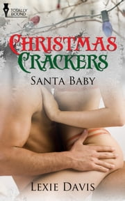 Santa Baby ebook by Lexie Davis