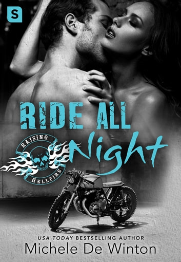 Ride All Night ebook by Michele De Winton