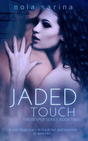 Jaded Touch ebook by Nola Sarina