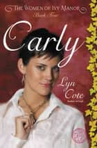 Carly ebook by Lyn Cote