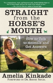 Straight from the Horse's Mouth ebook by Amelia Kinkade