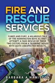 Fire and Rescue Services ebook by Barbara A Hamilton