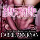 Strength Enduring audiobook by Carrie Ann Ryan
