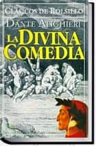 LA DIVINA COMMEDIA ebook by Dante Alighier