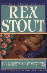 The Mountain Cat Murders ebook by Rex Stout