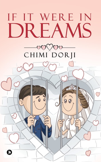 If It Were in Dreams ebook by Chimi Dorji