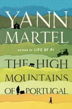 The High Mountains of Portugal, A Novel